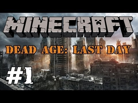 Minecraft [MAP] Dead Age: Last Day - #1