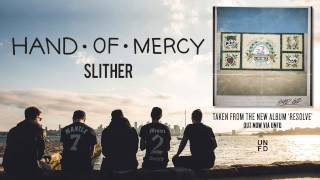Watch Hand Of Mercy Slither video