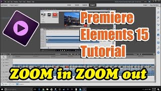 Video Premiere Elements 15 Tutorial - How to Zoom In and Zoom Out download MP3, 3GP, MP4, WEBM, AVI, FLV Mei 2018