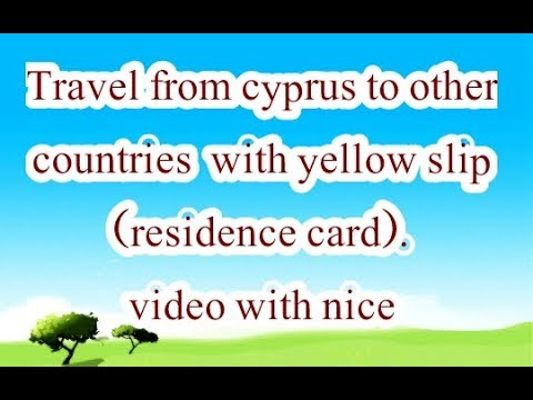 With yellow slip travel from Cyprus to other countries nice information