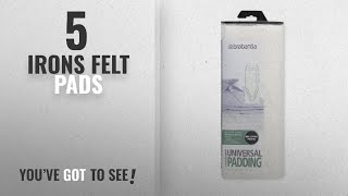 Top 10 Irons Felt Pads [2018]: Brabantia Ironing Board Cover Replacement Felt Pad - White