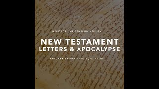 New Testament Letters and Apocalypse with Justin Guin