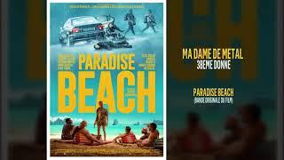 Paradise Beach - Ma Dame de Metal (BO du Film) 38eme Donne