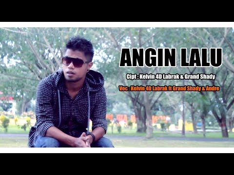 Kelvin 4D Labrak - ANGIN LALU ft. Grand Shady & Andre [HD] Hip Hop Ambon Tobelo 2017