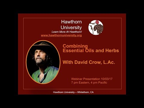 Combining Essential Oils and Herbs with David Crow, L.Ac.