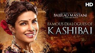 Famous Dialogues Of Kashibai | Bajirao Mastani | Priyanka Chopra