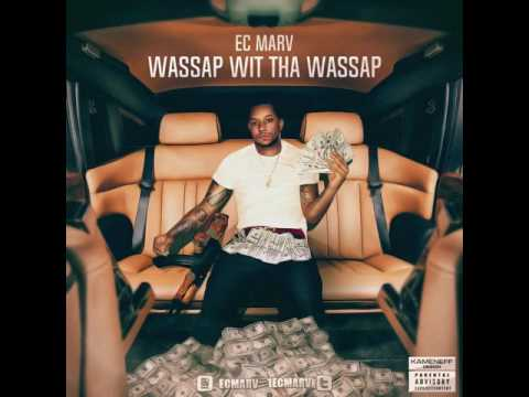 Ec Marv- Wassap Wit Tha Wassap