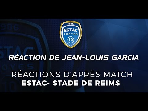 Estac - Reims⎥Réaction de Jean-Louis Garcia