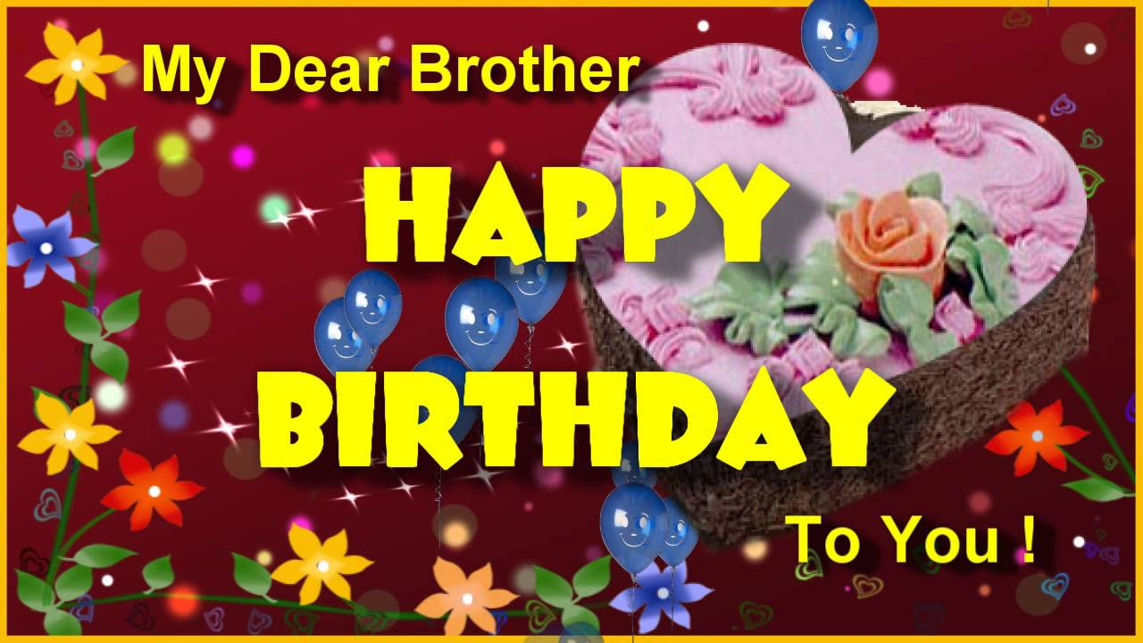 Happy birthday greeting for brother birthday ecard for dear happy birthday greeting for brother birthday ecard for dear brother youtube kristyandbryce Choice Image