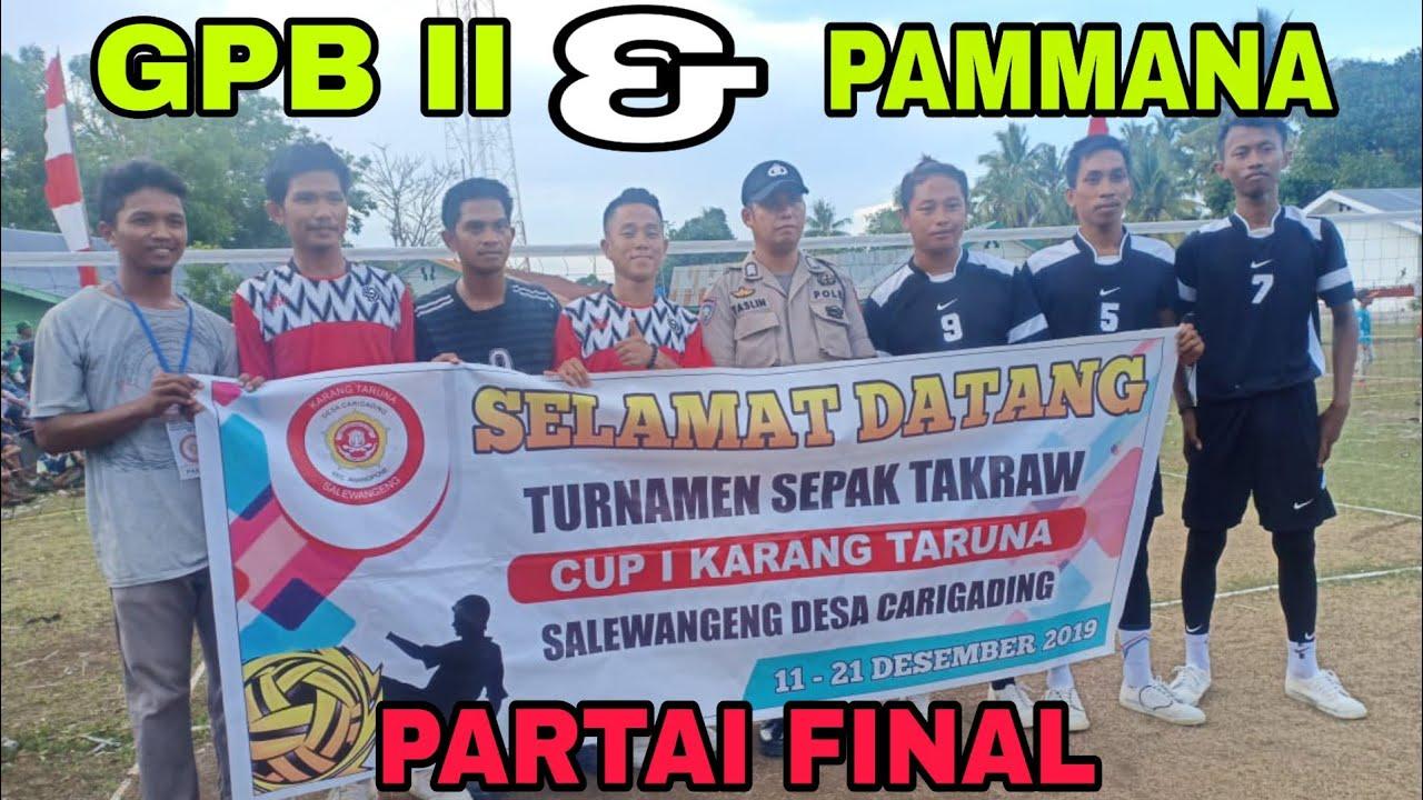 Download PAMMANA & GPB II - KARANG TARUNA (DESA CARIGADING) CUP I
