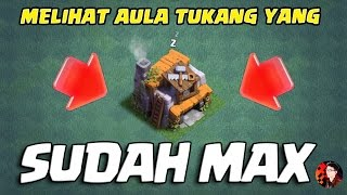 MENTOKIN BUILDER HALL SAMPAI MAX - Coc Indonesia
