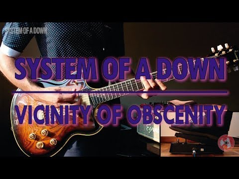 System Of A Down  Vicinity Of Obscenity guitar
