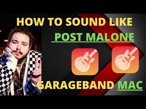 How to sound Like POST MALONE GarageBand