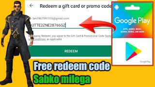 100% free google play redeem code trick | how to get free google play redeem code