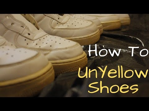 How To Unyellow Shoes For Less Than $5 - How To Un-Yellow Shoes