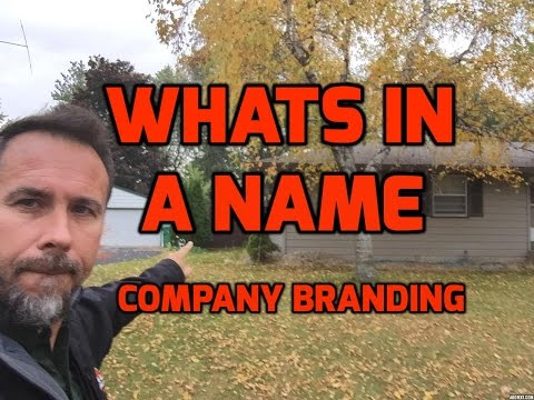 Whats In A Name?  -  How To Brand Your Business