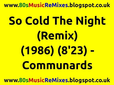So Cold The Night (Remix) - Communards | 80s Club Mixes | 80s Club Music | 80s Dance Music | 80s Pop mp3