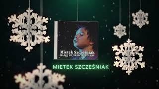 Mietek Szcześniak - Anioł pasterzom mówił [Official Audio]