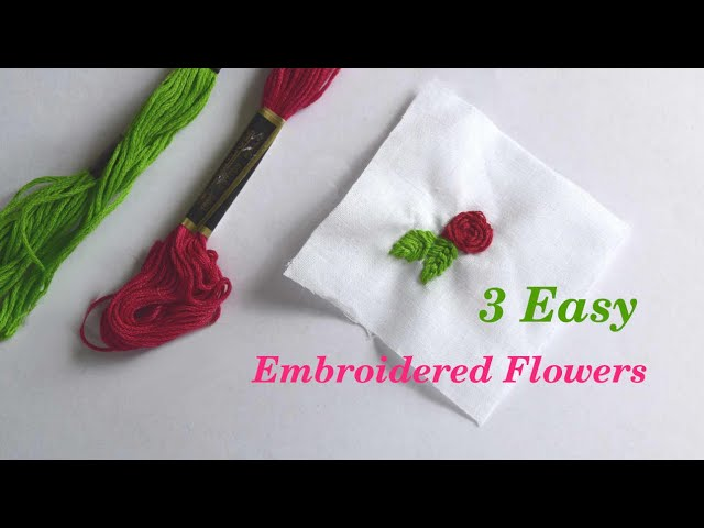 Flower Embroidery Tutorial for Beginners: 3 Easy Hand Embroidery Stitches | Real-Time Embroidery