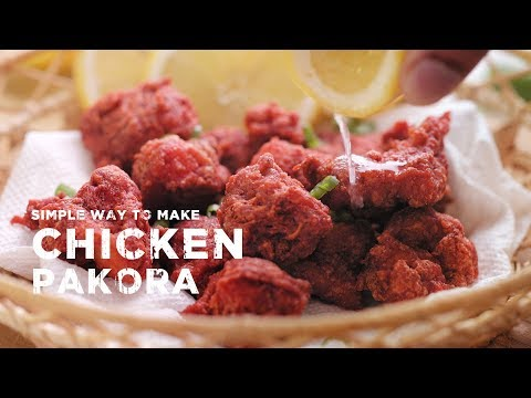 Simple way to make chicken pakora
