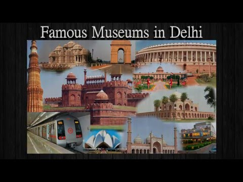 Famous Museums in Delhi