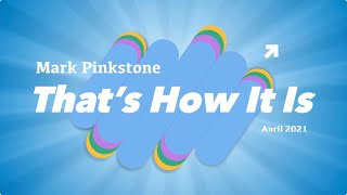 That's How It Is: Mark Pinkstone