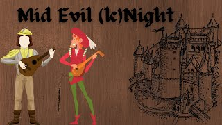 """Mid Evil (k)Night"" - Medieval Music for Film or Video Games, Bardcore, Medieval Style"