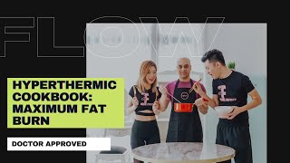 Flow Fysique Factory Ultimate Fat Loss Diet | Hyperthermic Cookbook | Doctor Approved