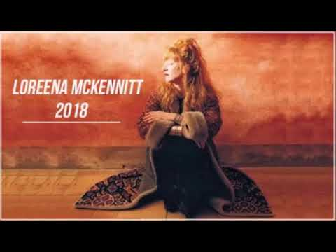 Best Songs of LOREENA MCKENNITT - LOREENA MCKENNITT Greatest Hits Full Album 2018