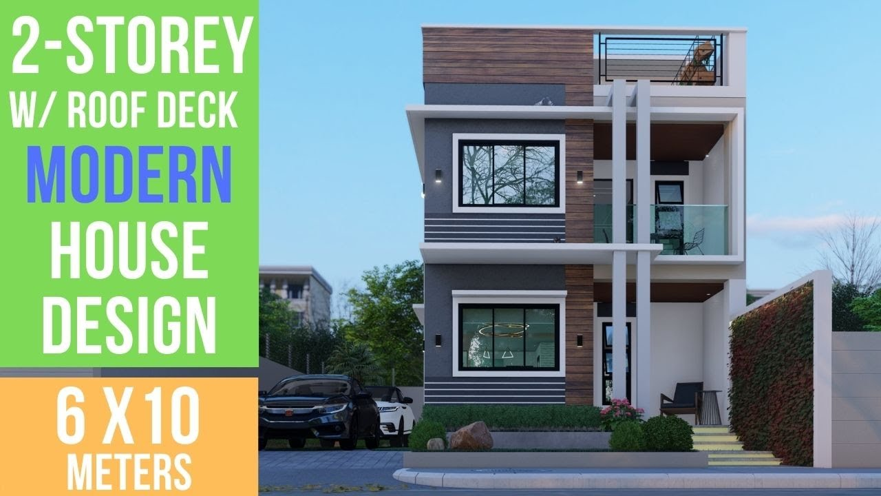 2 Storey Modern House Design With Roof Deck 6 X 10 Meters Youtube