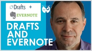 How to use Drafts with Evernote