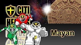 """Citi Heroes EP92 """"Mayan"""""""