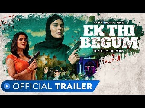 Ek Thi Begum   Official Trailer   Revenge Drama   Anuja Sathe   MX Original Series   MX Player from YouTube · Duration:  2 minutes 21 seconds
