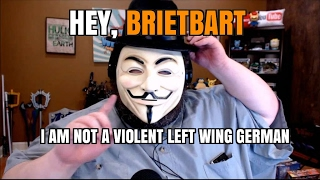 I AM NOT A LEFT WING GERMAN ACTIVIST, BRIETBART.