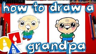 How To Draw A Cartoon Grandpa