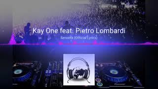 Kay one feat. Pietro Lombardi senorita (HİT Remix)