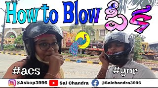 1st Vlog by mỳ sister tutorial how to blow పీక 🤪 Acs and Ynr   Fun at Nimarjanam   Saichandra ASKCP