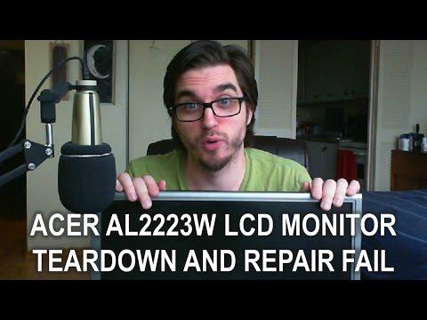 Acer AL2223W LCD Monitor: Teardown and Repair Fail
