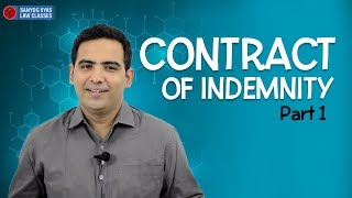Contract of Indemnity  Part -1| By Advocate Sanyog Vyas | Law Lecture by Advocate Sanyog Vyas