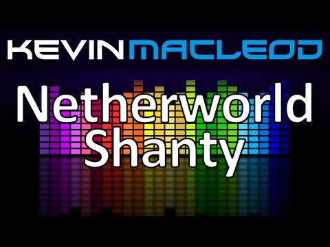 Kevin MacLeod: Netherworld Shanty