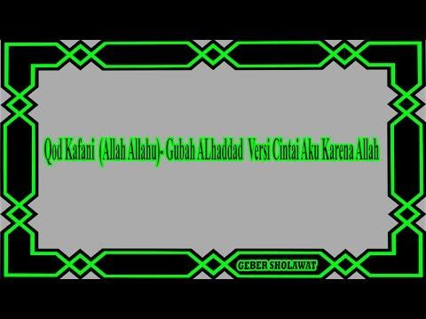 Qod Kafani ( Allah Allah Versi CAKA ) Lirik Indonesia - Gubah Al Haddad Voc.Fikri