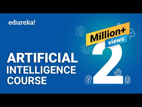 Artificial Intelligence Full Course | Artificial Intelligence Tutorial For Beginners | Edureka