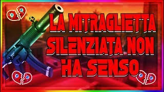 THE MITRAGLIE SILENZIATA POST PATCH NOT HAVE SENSE! FORTNITE BATTLE ROYALE GAMEPLAY ITA