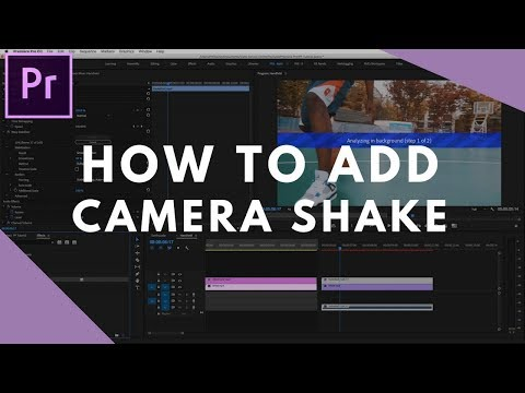 How to Add Camera Shake in Premiere Pro