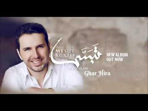 Mesut Kurtis   Ghar Hira Audio   مسعود كُرتِس   غار حراء