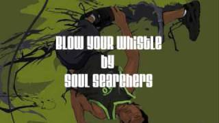 blow your whistle by soul searchers mp3 link