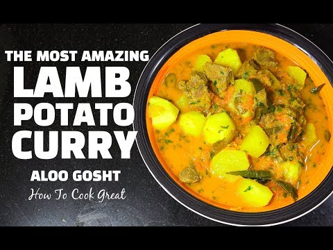 Lamb Potato Curry - Aloo Gosht - Best Lamb Curry - Easy Lamb Curry