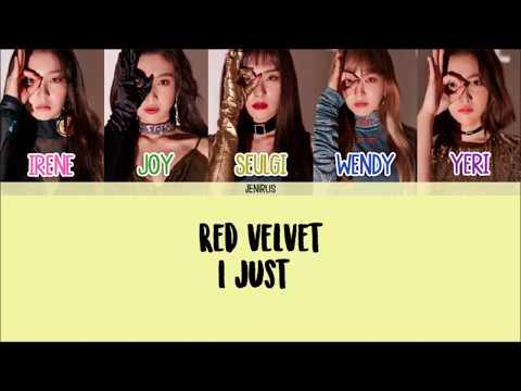 Red Velvet - I Just [Han/Rom/Eng] Color Coded Lyrics