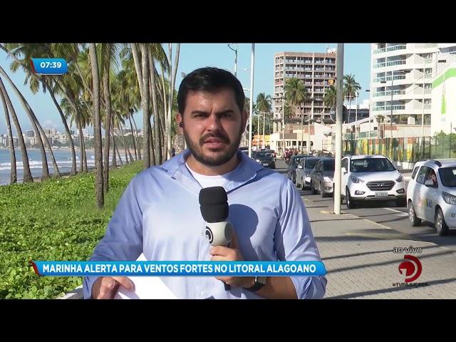 Marinha do Brasil emite alerta para ventos fortes no litoral alagoano