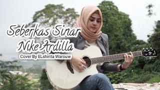 Seberkas sinar Nike Ardilla    COVER by Elshinta Warouw